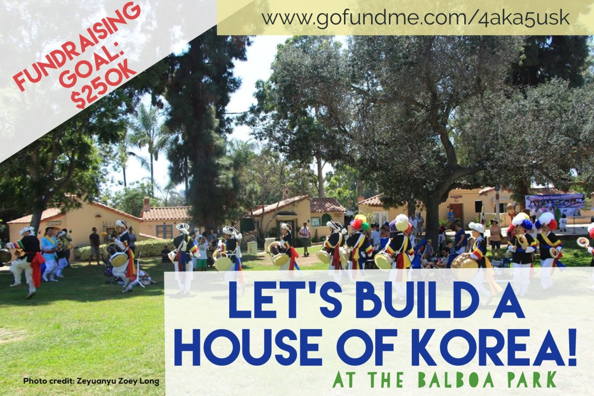 Fundraising: House of Korea – to build a Korea Cottage at the Balboa Park